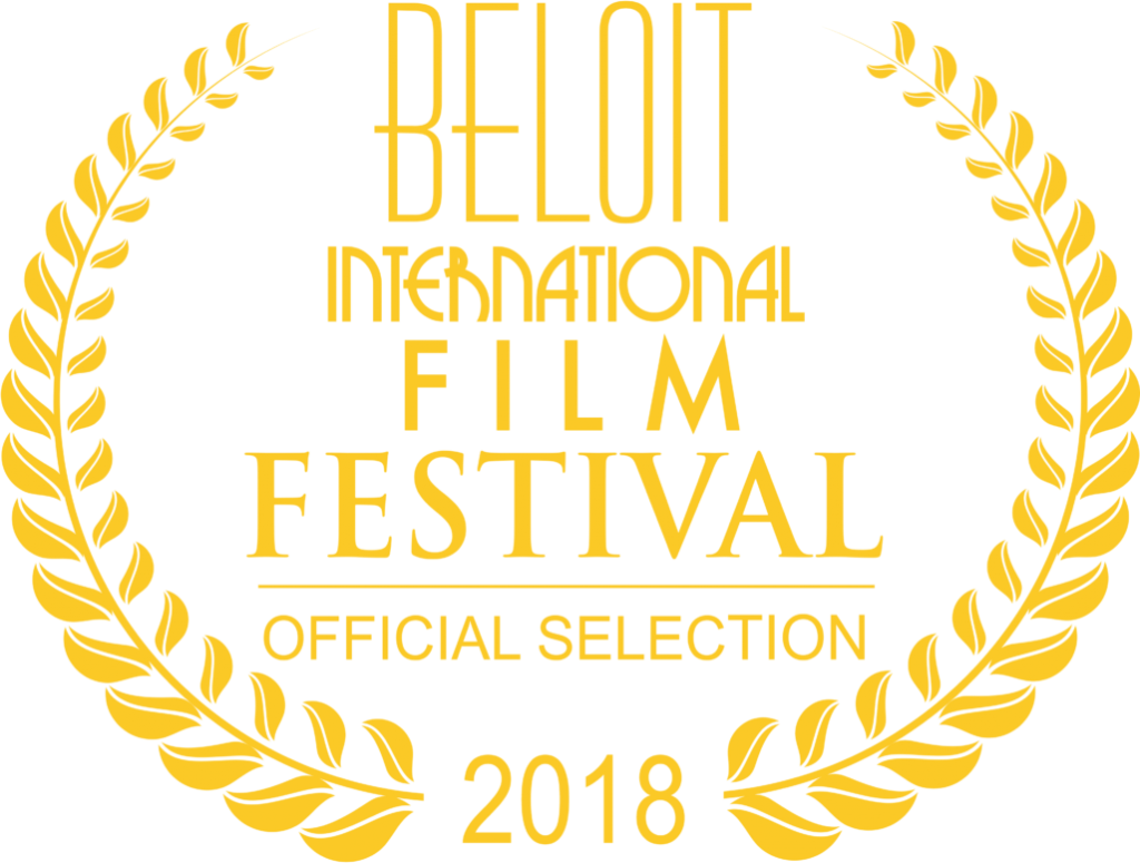 Beloit International Film Festival Official Selection 2018