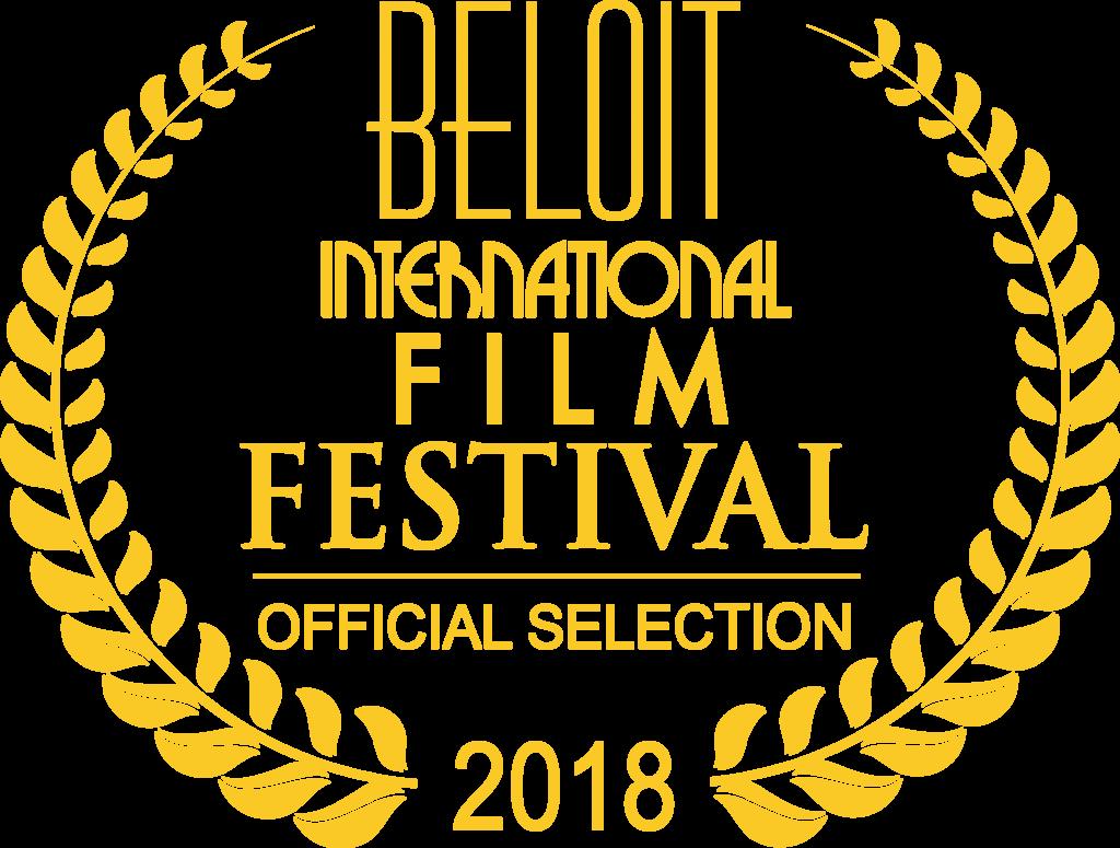 Beloit International Film Festival Official Selection 2018